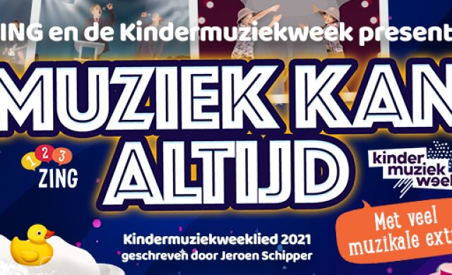 Digitaal lespakket en het Kindermuziekweeklied 'Muziek kan altijd'